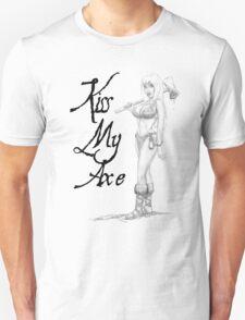 Kiss my Axe T-Shirt