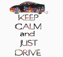 KEEP CALM AND JUST DRIVE Kids Clothes