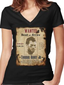 Wanted - Tom Brady - New England Patrots Women's Fitted V-Neck T-Shirt