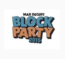 Mad Decent Block Party 2015 by joeyiny