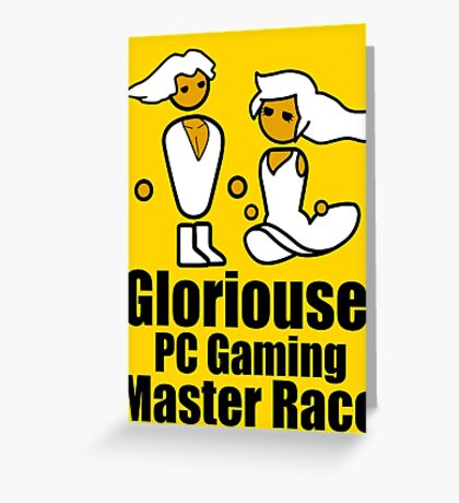 Sir and Lady of the Mast Race - PC Master Race Greeting Card