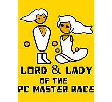 Lord and Lady of the Gloriouse PC Gaming Master Race Photographic Print