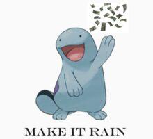Make it Rain by deadpoolRKO