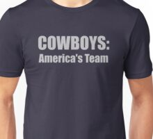 Cowboys: America's Team Unisex T-Shirt