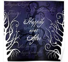 Happily Ever After ~ Fairytale Enchanted Forest  Poster