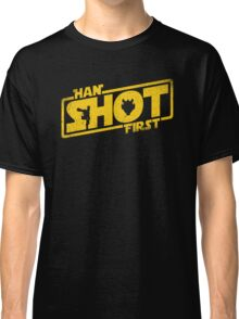 Han Shot First Classic T-Shirt