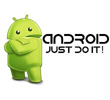 Android - Just do it! Photographic Print