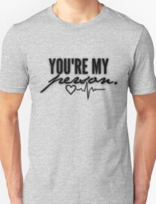 You're My Person Unisex T-Shirt