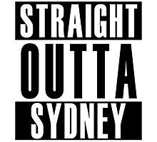 Straight Outta Sydney Photographic Print