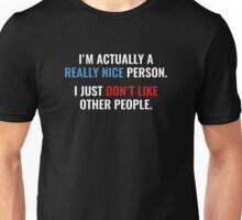 Really Nice Person Unisex T-Shirt