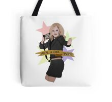 Mean Girls You're A Cool Mom! Tote Bag