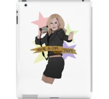 Mean Girls You're A Cool Mom! iPad Case/Skin