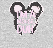 I'm A Mouse, Duh Tank Top