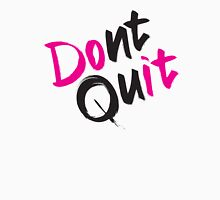 Dont Quit (White Background) Tank Top