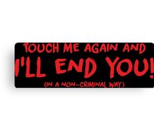 The 100 - John Murphy: Touch me again Canvas Print