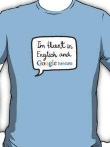 The Modern Multilinguist T-Shirt