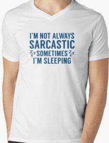 I'm Not Always Sarcastic Mens V-Neck T-Shirt