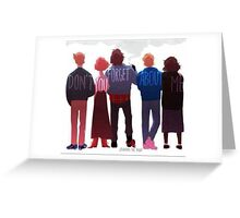 Don't You Forget About Me Greeting Card