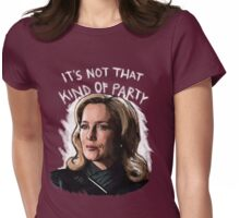 It's Not That Kind Of Party Womens Fitted T-Shirt
