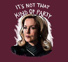 It's Not That Kind Of Party Womens T-Shirt