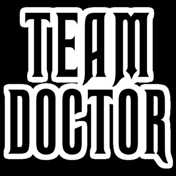 Team Doctor - Black by Chris McQuinlan