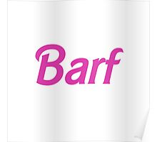 Barf Pink Barbie Letters Poster