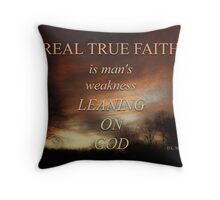 TRUE FAITH (2) Throw Pillow