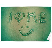 I love me - written in the sand Poster