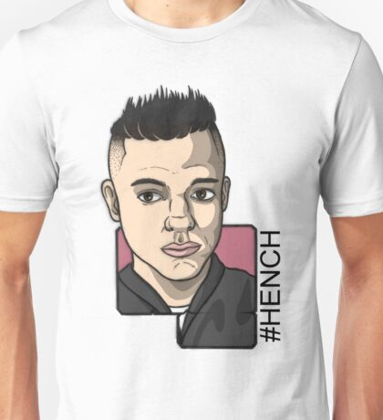 #HENCH Unisex T-Shirt