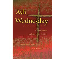 Ash Wednesday: Dust to Dust Photographic Print