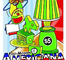 Post Modern Americana! by Terry  Burton