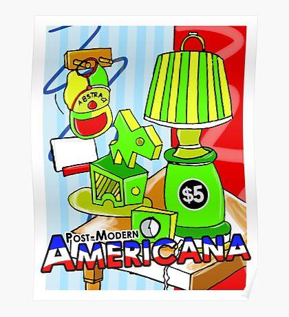 Post Modern Americana! Poster