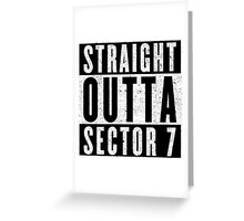 Sector 7 Represent! Greeting Card