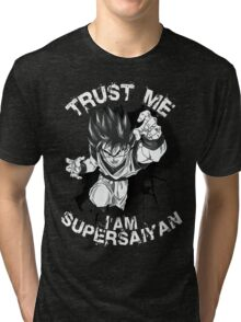 Trust Me I am Supersaiyan Tri-blend T-Shirt