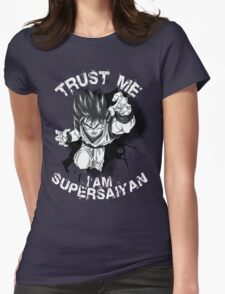 Trust Me I am Supersaiyan Womens Fitted T-Shirt