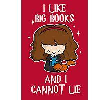 I Like Big Books - Brightest Witch Photographic Print