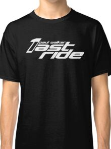 One Last Ride  Classic T-Shirt
