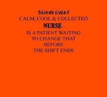 Nurse Humor Quote Unisex T-Shirt