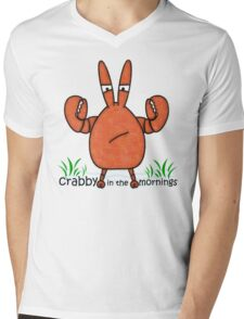 Crabby in the mornings Mens V-Neck T-Shirt