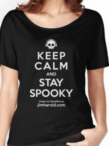 Keep Calm - Stay Spooky Ts Women's Relaxed Fit T-Shirt