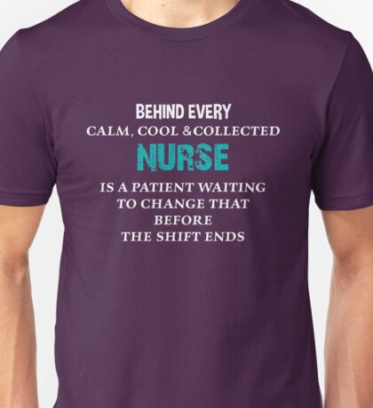 Funny Nurse Quote Unisex T-Shirt