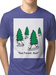 """""""Run Forest, Run!"""" - Forrest Gump Pun Tri-blend T-Shirt"""