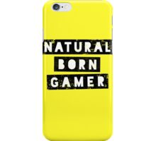 Natural Born Gamer iPhone Case/Skin