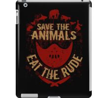 save the animals, EAT THE RUDE iPad Case/Skin