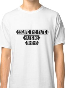 Escape The Fate - Hate Me Classic T-Shirt
