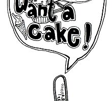 I Want A Cake by Richard Butler