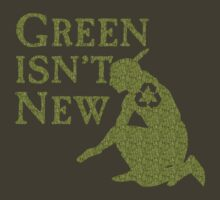 Green Isn't New (Green) by Nicole  Simpson