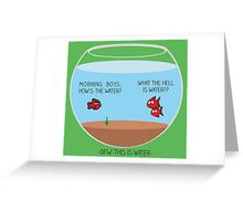 This is water Greeting Card