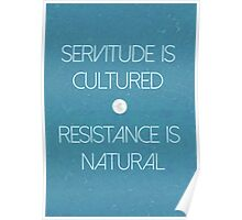 Resistance Is Natural Poster