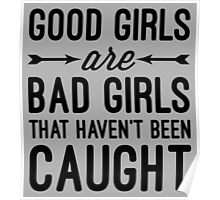 Good Girls Haven't Been Caught  Poster